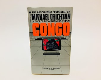 Vintage Thriller Book Congo by Michael Crichton 1981 First Edition Paperback