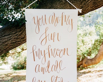 Wedding Signage, Quote scroll (hand lettered), ink on fabric