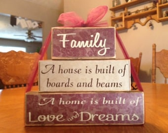 Family saying primitive wood block set A house is built of boards and beams A home is built of love and dreams home decor gift