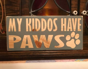 My Kiddos Have Paws