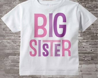 Big Sister Shirt Big Sister tShirt or Onesie Bodysuit, Big Sister Onesie or Shirt Infant Toddler or Youth for Big Sister 12312013a