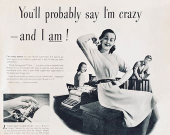 """1946 ROYAL Typewriters """"You'll probably say I'm crazy-and I am"""" ... I'm crazy about my new Royal typewriter"""