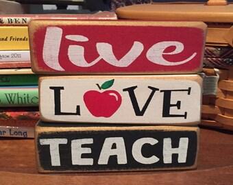 Teacher Gift, Teacher Sign, Live Love Teach, Teacher Appreciation Gift, Teacher Wood Block, Stackers, Wooden Sign, Apple Sign, Desk Decor