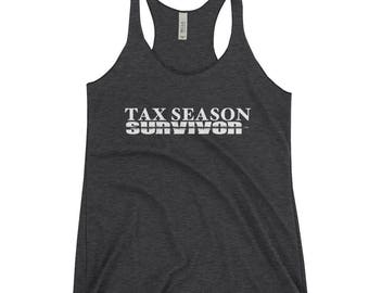 Funny Tax Season Survivor t shirt gift CPA Accountant Women's Racerback Tank