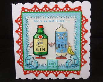 Gin & Tonic Card, Humorous Card, 3d Decoupage Card, Female Birthday Card, Handmade in UK, Happy Birthday Card, Friendship Card, Mother's Day