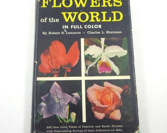 Flowers of the World Vintage 1950s Reference Book by Robert Lemmon and Charles Sherman