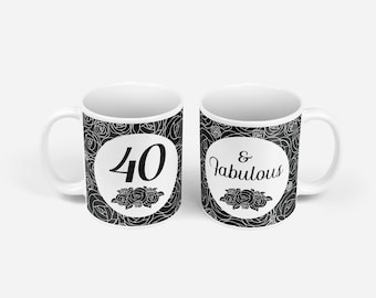 Birthday Gift Mug - 40 & Fabulous in Black
