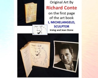 Richard Conte - original art inside first page of the Art Book - I, Michelangelo, Sculptor, an autobiography and 5 photos