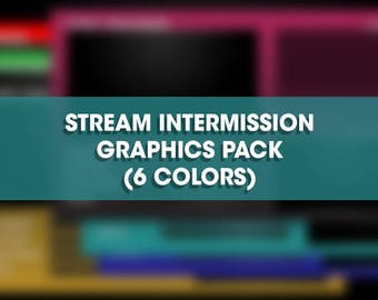 Stream Intermission Graphics Pack (6 Colors)