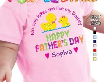 Happy Father's Day - No One Loves me Like my Daddy - Bodysuit - Girls - Personalized with Name
