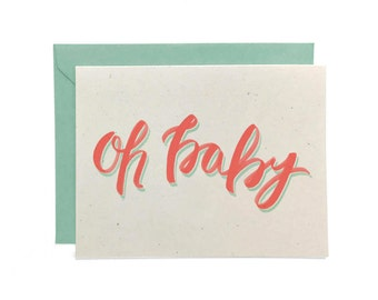 NEW  |  Hand Lettered New Baby Card, Recycled Baby Card, Welcome New Baby Card, Oh Baby Card, 2 Color Options