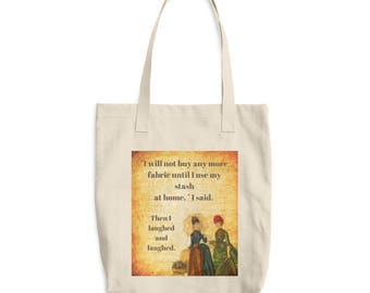 I Will Not Buy Any More Fabric Humorous Crafter Market Book Craft Supplies Tote Bag Quilter Seamstress