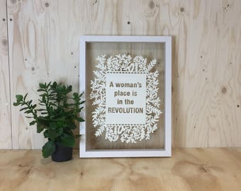 Inspirational Quote, Framed Papercut, A woman's place is in the Revolution, Mother's Day Gift, Women Power Poster, Inspirational Paper Gift