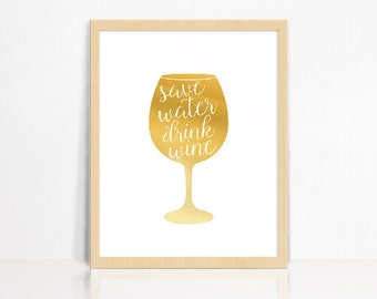 REAL FOIL save water, drink wine!   Wall Print   Home Decor