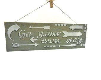Arrow Hand Painted Sign | Go Your Own Way Sign |  Sign With Arrows