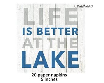 La vie est mieux aux serviettes cocktails lac, décorations pour le lac, d'été party supplies, thème pêche, maison de vacances, chalet, camping