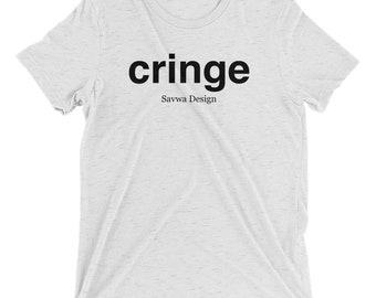Cringe Meme Tee Shirt