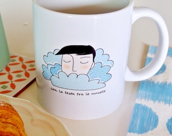 """Cup """"with head in the clouds"""""""