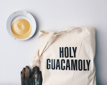 Holy guacamole tote bag - grocery bag - grocery tote - fun tote bag - holy guacamoly - eco friendly - canvas tote - canvas bag - market bag