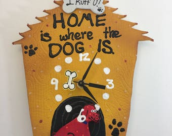 Home is where the DOG is clock ,Dog House Clock,Baby Nursery Decor,Animal Clock, Fun Clock for Kids