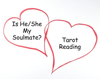 Soulmate Reading, Love Reading, Relationship Reading, Psychic Reading, Same Day Tarot Card Reading, Tarot Reading, Intuitive Reading