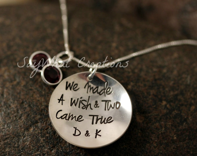 "Sterling Silver Hand Stamped Necklace ""We Made A Wish & Two Came True"" with initials perfect for twins"