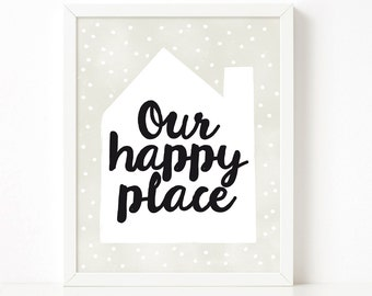 Our Happy Place Printable, nursery printable wall art, Scandinavian print, nursery decor, nursery art, kids poster, quote print