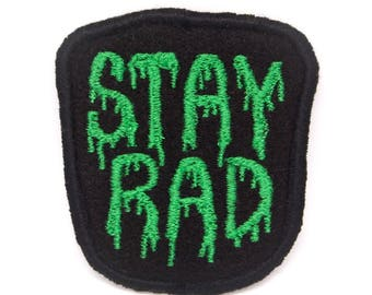 Stay Rad Handmade Embroidered Patch - Green Variant
