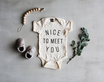 Nice To Meet You Baby Bodysuit • New Baby Announcement Outfit • Modern Typographic Design for New Baby Pictures • FREE SHIPPING