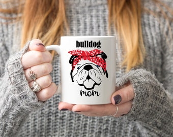 Bulldog Mom Mug, Bulldog Mug, Bulldog Mom, Dog Mom, New Dog, Dog Mug, Puppy, Red Bandana, Birthday, Mother's day, Gift, present, Bully Mom