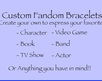 Custom Fandom Bracelets