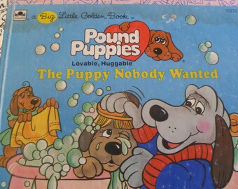 Tonka Pound Puppies Book The Puppy Nobody Wanted 1986