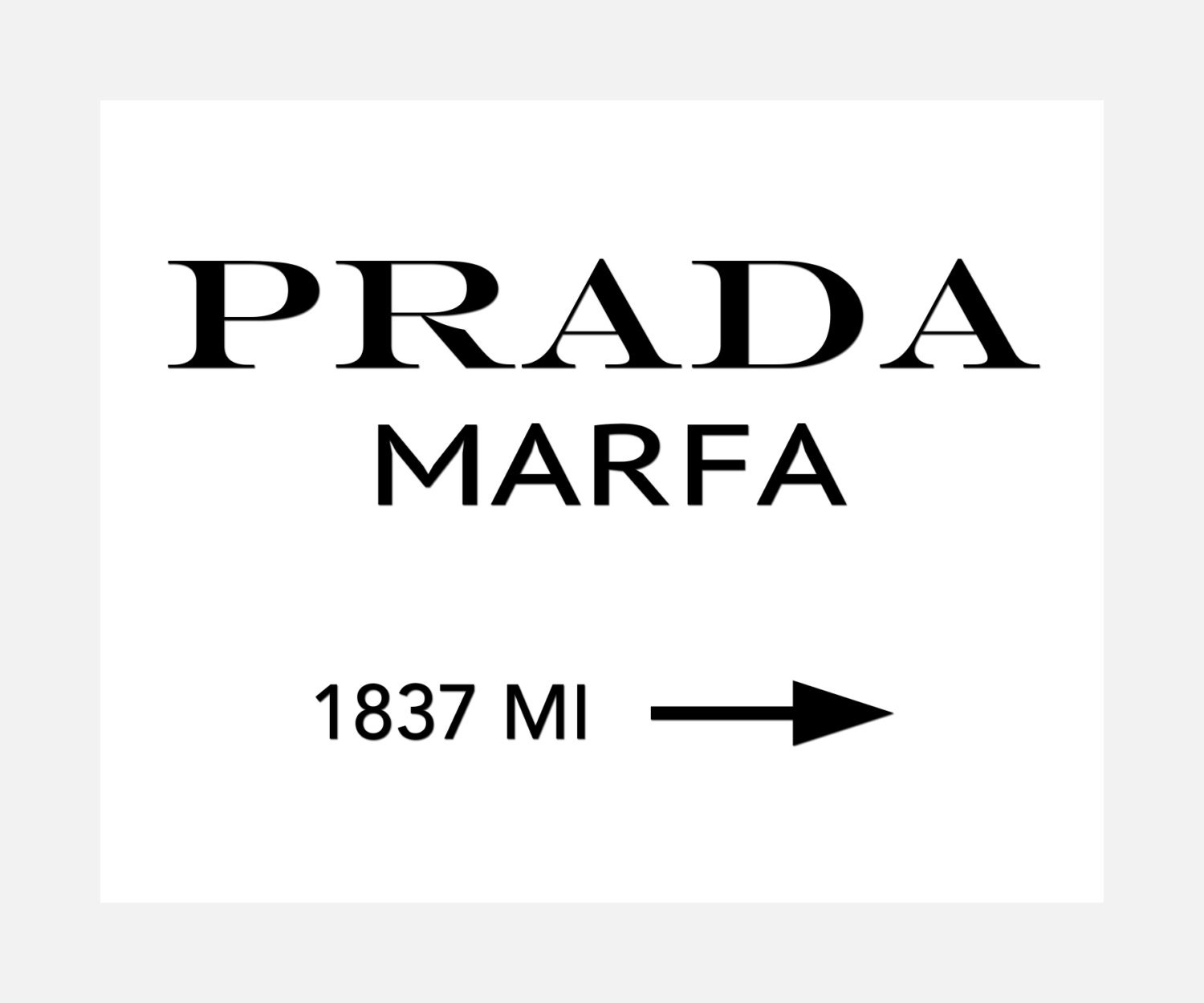 prada marfa ready to hang canvas wrap or luster paper. Black Bedroom Furniture Sets. Home Design Ideas