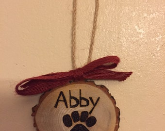 Wood Slice Ornament, Pet Ornament, Custom Name Ornament, Christmas Ornament, Pet Gift, Wood Burned Ornament, Gift Tag