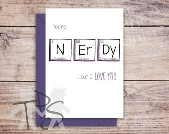Printable Anniversary Card | Greetings Card | Periodic Table | Geek Geeky Nerd Birthday | Valentine's Day Card | Fun Birthday | 5 x 7 inch