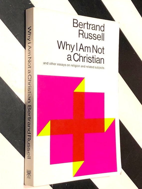 Why I am Not a Christian by Bertrand Russell (1957) trade paperback book