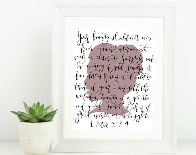 Digital Print with Scripture 1 Peter 3:3-4 Girls Silhouette Hand Lettered