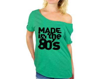 Made In the 80s Shirt Off Shoulder Tops T shirts Off The Shoulder Shirts  Born in the 80s Turning 30 Birthday Party shirt
