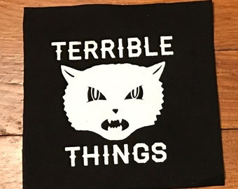 Terrible Things Cloth Patch