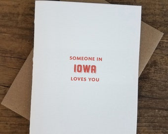 Someone in Iowa Loves You Letterpress Card