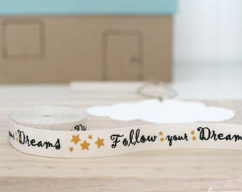 """Follow Your Dreams or Cute As A Button twill tape ribbon 5/8"""" - DIY baby shower/gift packaging/decor"""