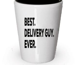 Delivery Guy Shot Glass, Best Delivery Guy Ever, Delivery Guy gift, Gift for Delivery Guy , Birthday Gift, Christmas Present