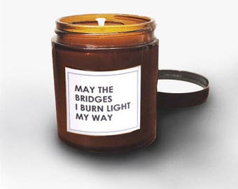 Funny Burn Bridges Scented Jar Candle