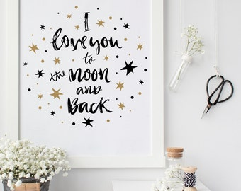 printable art, I love you to the moon and back star nursery, love quote print, printable nursery wall art, nursery typography quote