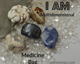 Akashic Crystal Medicine Bag I AM Multidimensional and remembering my past lives
