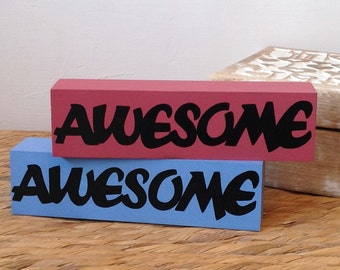 Awesome - Word block, wooden blocks, Shelf Decor Blocks, quote block, shelf sitter, stacker blocks, mantel decor, wooden gifts