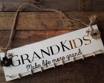 Grandkids Wood Sign Wooden Photo Hanger Make life more grand Photo Hanger Wooden Sign Rustic Wooden Sign Shabby Chic Wooden Sign