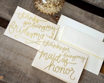 Glitter and Opaque Embossed, Handwritten Calligraphy Thank You Bridal Party Cards - Thanks for Being My Bridesmaid, Matron or Maid of Honor