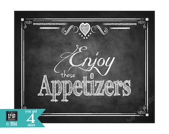 Enjoy these Appetizers Printable Sign for your wedding or party- FOUR sizes - instant download digital file - Victoria Chalkboard Collection