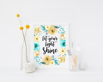 Printable Let Your Light Shine Print Matthew 5:16 Bible Verse Print Inspirational Quote Print Watercolor Gold Floral Quote Print Wall Art